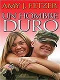 Un Hombre Duro (0786287799) by Fetzer, Amy J.