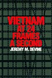 img - for Vietnam at 24 Frames a Second: A Critical and Thematic Analysis of over 400 Films about the Vietnam War (Texas Film and Media Studies Series): 1st (First) Edition book / textbook / text book