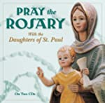Pray the Rosary with the Daughters of...