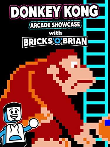 Clip: Donkey Kong Arcade Showcase with Bricks 'O' Brian!