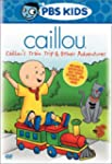 Caillou - Train Trip & Other Adventur...