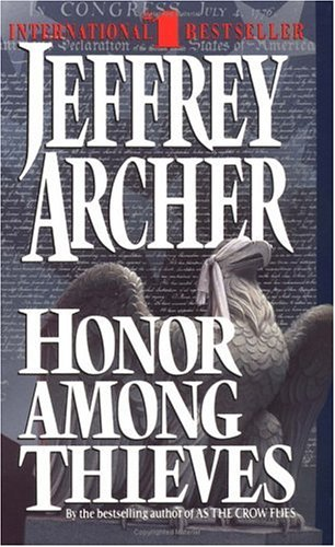 Honor Among Thieves, JEFFREY ARCHER