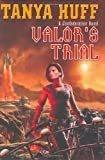 Valor's Trial: A Confederation Novel (The Confederation Novels) (0756404797) by Huff, Tanya