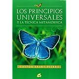 Principios universales y la técnica metamórfica, Los (Cuerpo-Mente (gaia))
