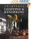 Digital Lighting and Rendering (3rd E...