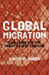 Global Migration: Challenges in the T...