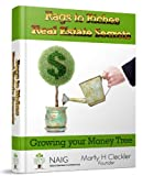 Rags to Riches Real Estate Secrets:  Growing your Money Tree