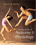 Fundamentals of Anatomy and Physiology: Interactive Edition