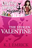 The Stolen Valentine (A Darcy Sweet Cozy Mystery Book 5)