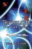 Triskellion 3: The Gathering