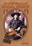 Buffalo Bill Cody (Famous Figures of the American Frontier) (0613508742) by Shields, Charles J.
