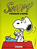 Snoopy: Poisson D'Avril