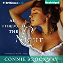 All Through the Night (       UNABRIDGED) by Connie Brockway Narrated by Alison Larkin