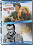 Westward Ho / The Fighting Kentuckian...