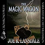 The Magic Wagon | Joe R. Lansdale