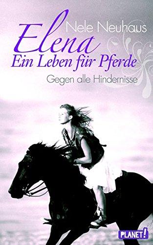 elena-ein-leben-fur-pferde-band-1-gegen-alle-hindernisse