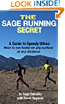 The Sage Running Secret: A Guide to S...