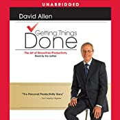 Getting Things Done: The Art of Stress-Free Productivity | [David Allen]
