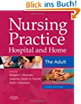 Nursing Practice: Hospital and Home -...