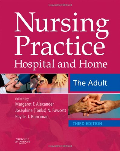 Nursing Practice: Hospital and Home -- The Adult, 3e