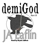 demiGod: Part II: demiGod Rising, Book 2 | JA Laflin