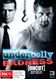 Underbelly: Badness [Region 4]