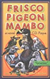 Frisco Pigeon Mambo (1882647246) by Payne, C. D.