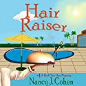 Hair Raiser: A Bad Hair Day Mysteries, Book 2 Audiobook by Nancy J. Cohen Narrated by Mary Ann Jacobs