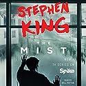 The Mist Hörbuch von Stephen King Gesprochen von: Will Patton