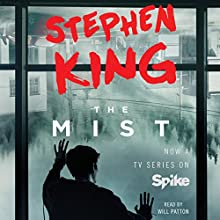 The Mist Audiobook by Stephen King Narrated by Will Patton