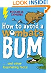 How to Avoid a Wombat's Bum (Mitchell...