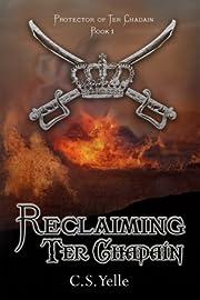 Reclaiming Ter Chadain (Protector of Ter Chadain)
