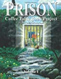 img - for Prison Coffee Table Book Project book / textbook / text book
