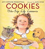 Cookies: Bite-Size Life Lessons (006058081X) by Rosenthal, Amy Krouse