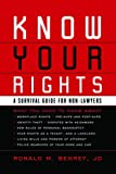 Know Your Rights: A Survival Guide for Non-Lawyers