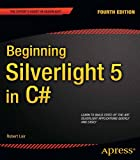 Beginning Silverlight 5 in C# (Beginning Apress)