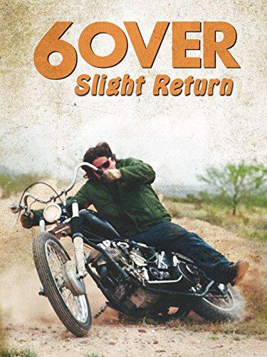 6Over (Slight Return)