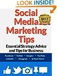 Social Media Marketing Tips: Essentia...