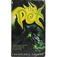 Pet, The by Charles L Grant