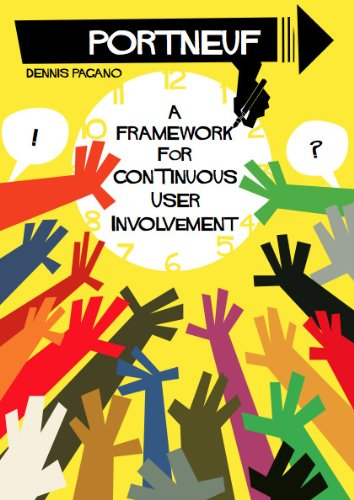 PORTNEUF - A Framework for Continuous User Involvement