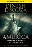 img - for America: Imagine a World without Her book / textbook / text book