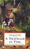 Alison Uttley A Traveller in Time