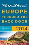 Rick Steves Europe Through the Back Door 2014
