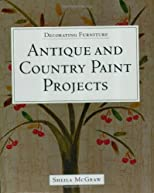 Decorating Furniture: Antique and Country Paint Projects (Decorating Furniture)