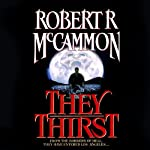 They Thirst | Robert McCammon
