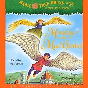Magic Tree House, Book 38: Monday With a Mad Genius | [Mary Pope Osborne]