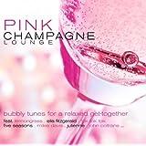 "Pink Champagne Loungevon ""Various"""