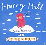 Harry Hill The Further Adventures of the Queen Mum