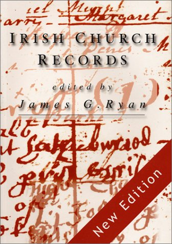 Irish Church Records: Their history, availability and use in family & local history research PDF