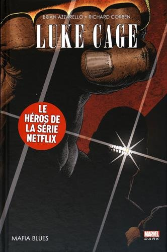 Luke Cage (1) : Mafia Blues